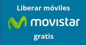 liberar movil movistar gratis